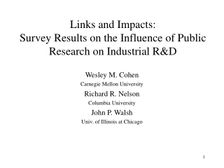 Links and Impacts: Survey Results on the Influence of Public Research on Industrial R&D