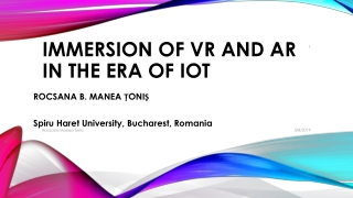 Immersion of VR and AR in the era of IoT