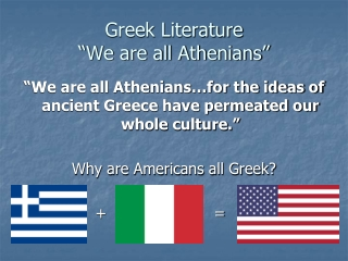 "Greek Literature ""We are all Athenians"""