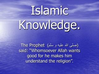 Islamic Knowledge.