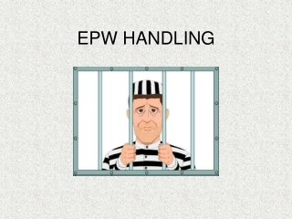 EPW HANDLING