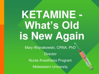 KETAMINE - What's Old  is New Again