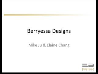 Berryessa Designs