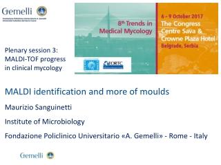 Plenary session 3: MALDI-TOF progress in clinical mycology
