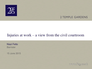 Injuries at work – a view from the civil courtroom