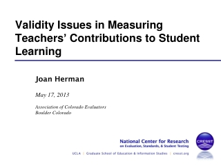 Validity Issues in Measuring Teachers '  Contributions to Student Learning