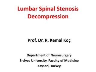 Lumbar Spinal Stenosis Decompression
