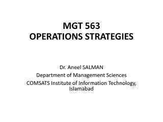 MGT 563 OPERATIONS STRATEGIES