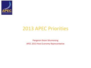 2013 APEC Priorities