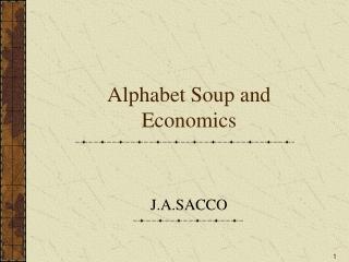 Alphabet Soup and Economics