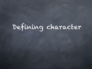 Defining character