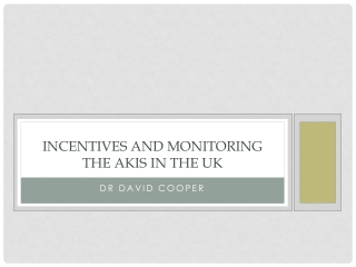 Incentives and Monitoring the AKIS in the UK