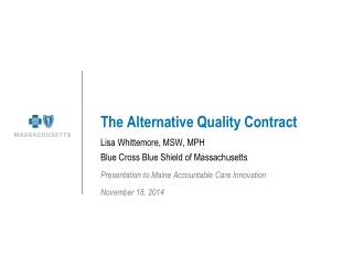 The Alternative Quality Contract