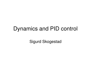 Dynamics and PID control