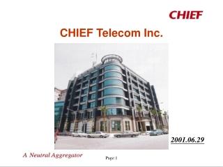 CHIEF Telecom Inc.