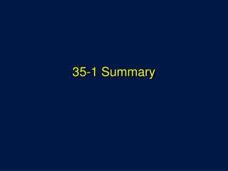 35-1 Summary