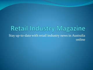 Retail Industry Magazine