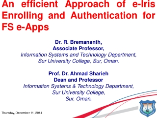 An efficient Approach of e-Iris Enrolling and Authentication for FS e-Apps