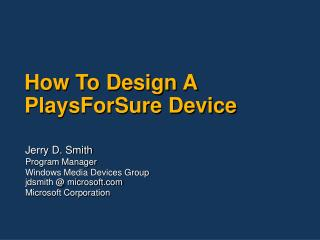 How To Design A PlaysForSure Device
