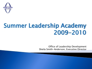 Summer Leadership Academy 2009-2010