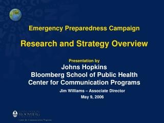 Jim Williams – Associate Director May 9, 2006