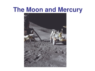 The Moon and Mercury