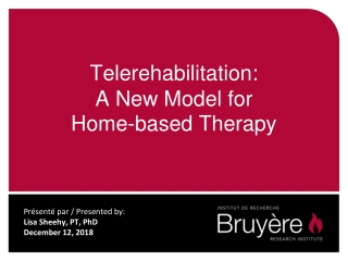 Telerehabilitation: A New Model for Home-based Therapy