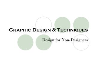 Graphic Design & Techniques