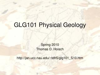 GLG101 Physical Geology