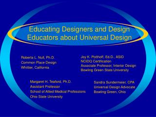 Educating Designers and Design Educators about Universal Design