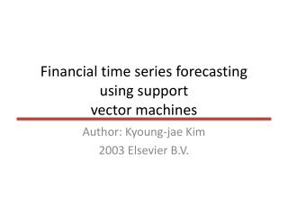 Financial time series forecasting using support vector machines