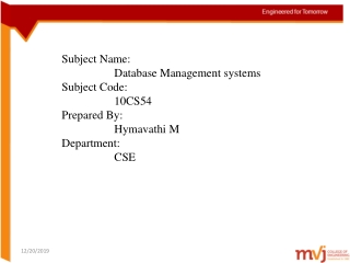 Subject Name: Database Management systems Subject Code: 10CS54 Prepared By: Hymavathi M