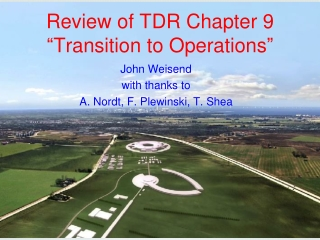 """Review of TDR Chapter 9 """" Transition to Operations """""""