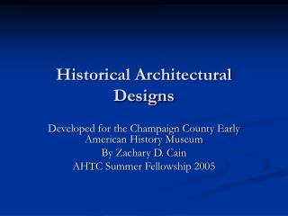 Historical Architectural Designs