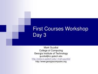 First Courses Workshop Day 3