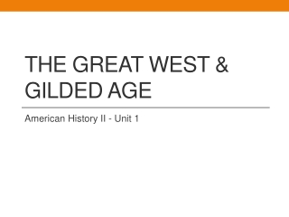 The Great West & Gilded Age