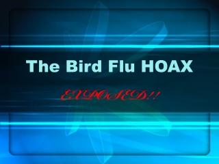 The Bird Flu HOAX
