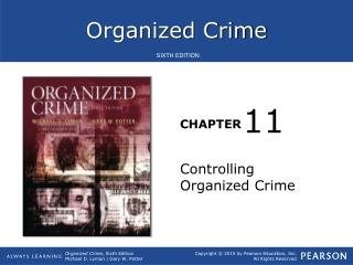 Controlling Organized Crime