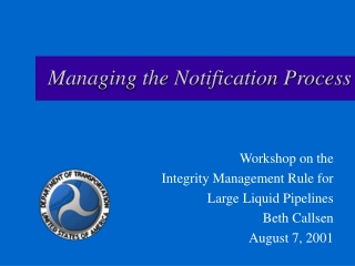 Managing the Notification Process