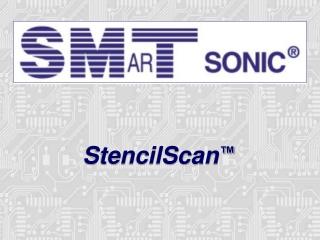 StencilScan ™