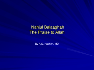 Nahjul Balaaghah The Praise to Allah