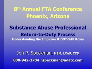 Substance Abuse Professional Return-to-Duty Process Understanding the Employer & DOT-SAP Roles