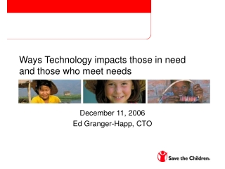 Ways Technology impacts those in need and those who meet needs