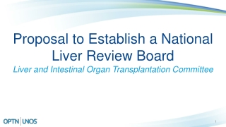 Proposal to Establish a National Liver Review Board