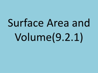 Surface Area and Volume(9.2.1)