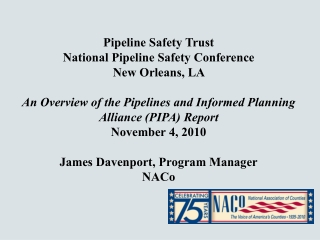 Pipeline Safety Trust  National Pipeline Safety Conference New Orleans, LA