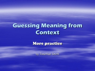 Guessing Meaning from Context
