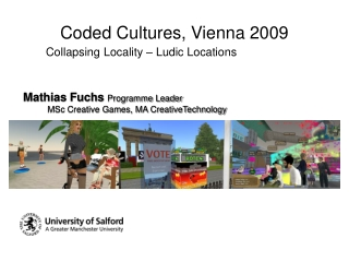Coded Cultures, Vienna 2009