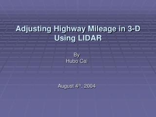 Adjusting Highway Mileage in 3-D Using LIDAR