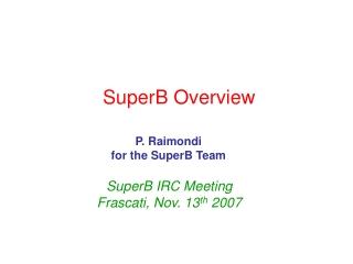 SuperB Overview